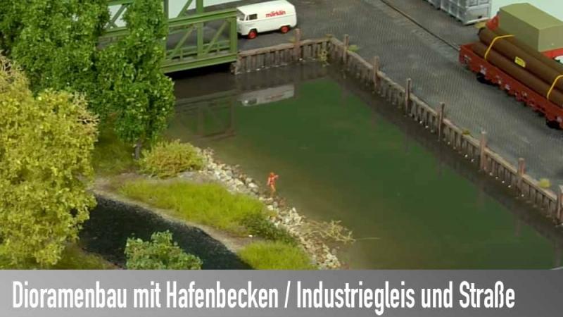 Modellbahn - Dioramenbau mit Hafenbecken / Industriegleis und Straße
